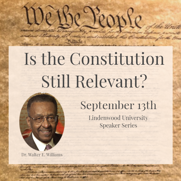 Dr. Walter E Williams Flier Is the Constitution still relevant